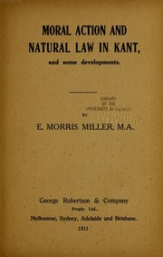Cover of: Moral action and natural law in Kant, and some developments