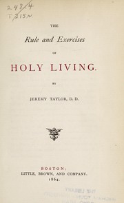 Cover of: The rule and exercises of holy living