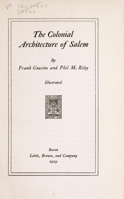 Cover of: The colonial architecture of Salem
