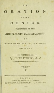 Cover of: An oration upon genius, pronounced at the anniversary commencement of Harvard University, in Cambridge, July 19, 1797