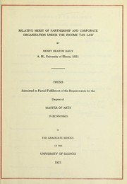 Cover of: Relative merit of partnership and corporate organization under the income tax law | Henry Heaton Baily