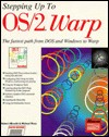 Cover of: Stepping Up to Os/2 Warp/the Fastest Path from DOS and Windows to Warp | Robert Albrecht