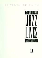 Cover of: Jazz Lives : one hundred portraits in jazz |