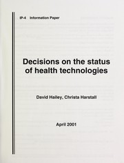 Cover of: Decisions on the status of health technologies | David Hailey