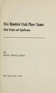 Cover of: Five hundred Utah place names