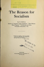 Cover of: The reason for socialism | H. Esell