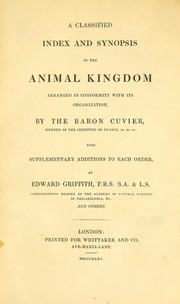 Cover of: A classified index and synopsis of The animal kingdom arranged in conformity with its organization