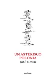 Cover of: Un asterisco Polonia