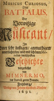 Cover of: Musicus curiosus, oder Battalus