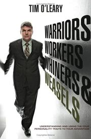 Cover of: Warriors, workers, whiners, and weasels | Tim O