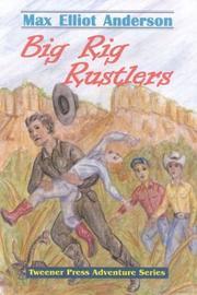 Big-Rig Rustlers (Tweener Press Adventure) (Tweener Press Adventure)