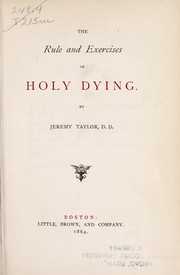 Cover of: The rule and exercises of holy dying