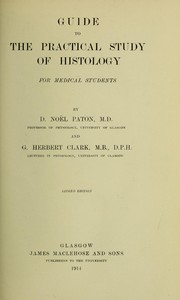 Cover of: Guide to the practical study of histology | Diarmid No©±l Paton