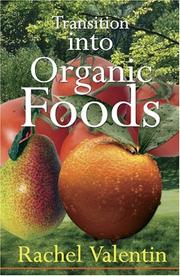 Cover of: Transition into organic foods | Rachel Valentin