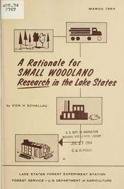 Cover of: A rationale for small woodland research in the Lake States
