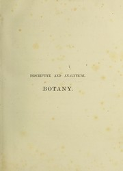 Cover of: A general system of botany, descriptive and analytical : in two parts ...