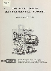 Cover of: The San Dimas experimental forest | Lawrence W. Hill