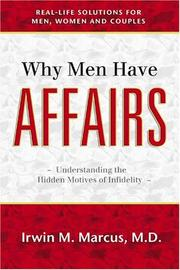 Cover of: Why Men Have Affairs