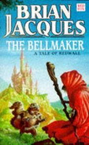 Cover of: The Bellmaker (Redwall, Book 7) | Brian Jacques