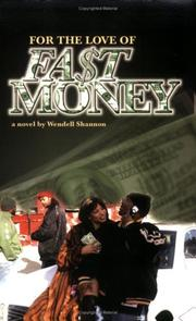 Cover of: For the Love of Fast Money | Wendell Shannon