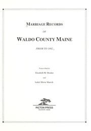 Cover of: Marriage records of Waldo County, Maine prior to 1892