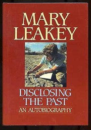 Cover of: Disclosing the past | Mary D. Leakey