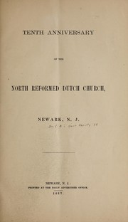 Cover of: Tenth anniversary of the North Reformed Dutch Church, Newark, N.J.