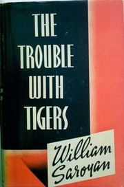 Cover of: The trouble with tigers