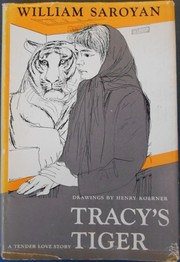 Cover of: Tracy's tiger: With drawings by Henry Koerner.