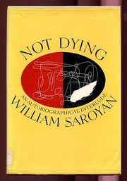 Cover of: Not Dying: An Autobiographical Interlude