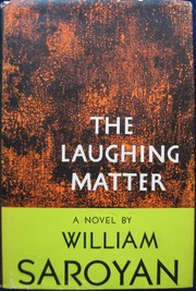 Cover of: The laughing matter: a serious story.