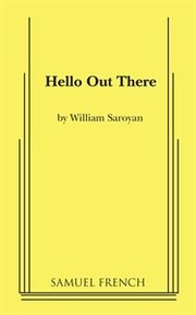 Cover of: Hello Out There: a one-act play.