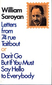Cover of: Letters from 74 rue Taitbout: or, Don't go, but if you must, say hello to everybody.