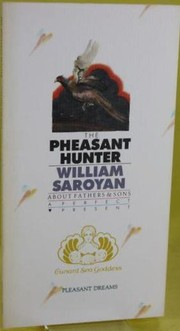 Cover of: The pheasant hunter: about fathers & sons
