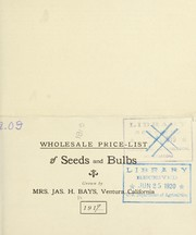 Cover of: Wholesale price-list of seeds and bulbs | Bays, Jas. H. (Mrs.)
