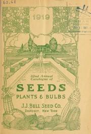 Cover of: 32nd annual catalogue of seeds, plants & bulbs | J.J. Bell Seed Co