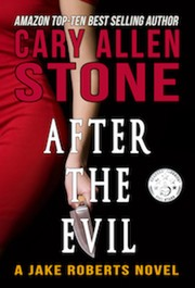 Cover of: After the Evil - A Jake Roberts Novel (Book 1)