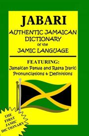 Jabari Authentic Jamaican Dictionary of the Jamic Language by Ras Dennis Jabari Reynolds
