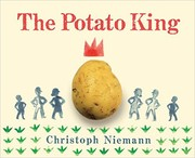 Cover of: The Potato King