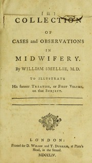 Cover of: A collection of cases and observations in midwifery