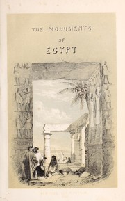 Cover of: The monuments of Egypt