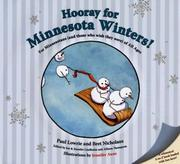 Cover of: Hooray for Minnesota Winters!: For Minnesotans (and Those Who Wish They Were) of All Ages