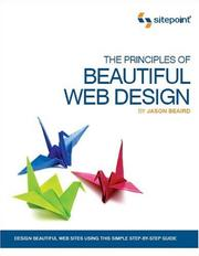 Cover of: The Principles of Beautiful Web Design | Jason Beaird