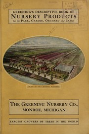 Cover of: Greening's descriptive book of nursery products for the park, garden, orchard and lawn