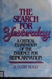 Cover of: The search for yesterday | D. Scott Rogo