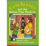 Cam Jansen and the school play mystery