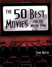 Cover of: The 50 Best Movies for the Movie Fan | Stan Russo