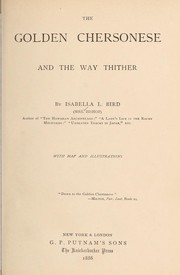 Cover of: The golden Chersonese and the way thither