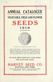Cover of: Annual catalogue [of] vegetable, field and flower seeds | Harvey Seed Co