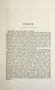 Cover of: Speech of Mr. James Dixon, of Connecticut, on the subject of the naturalization laws | Dixon, James